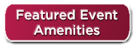 Featured Event Amenities